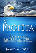 A próféta - James W. Goll